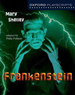 Frankenstein - Oxford Playscripts