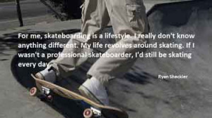 skateboarding-quotes-skateboarding-is-a-lifestyle