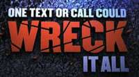 ... distracted driving endanger driver, passenger, and bystander safety