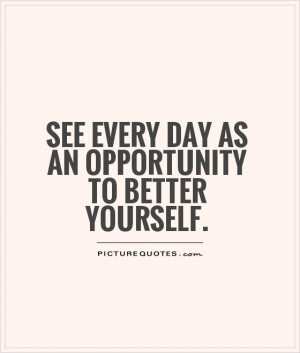 ... Quotes Inspiring Quotes Opportunity Quotes Self Improvement Quotes