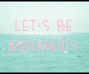 Mermaid quotes
