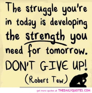 inspirational quotes about life struggles Inspirational Quotes About ...