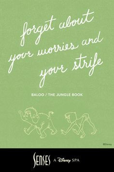 Forget about your worries and your strife. The bare necessities of ...