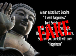 "Fake : A man said to the Buddha, ""I want Happiness."""