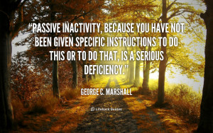 George C Marshall Quotes
