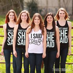Said Yes - That's What She Said - adorable bachelorette party shirts ...