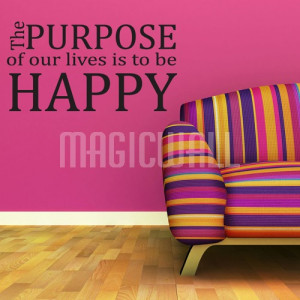 Home » Purpose Of Our Lives - Wall Quotes - Wall Decals Stickers