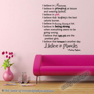 Audrey Hepburn Wall Quote - Vinyl Wall Decals - I Believe in Pink ...
