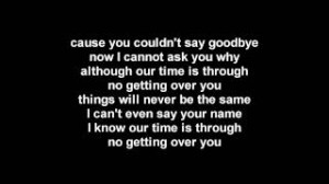 Getting over you - the used