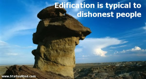 ... is typical to dishonest people - Heinrich Mann Quotes - StatusMind.com
