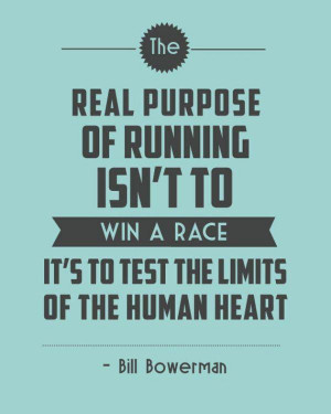 the-real-purpose-of-running-bill-bowerman-daily-quotes-sayings ...