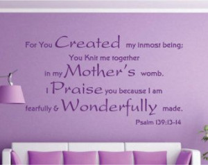 ... my inmost being... Psalm 139:13-14 Bible Verse Vinyl Wall Decal Quotes