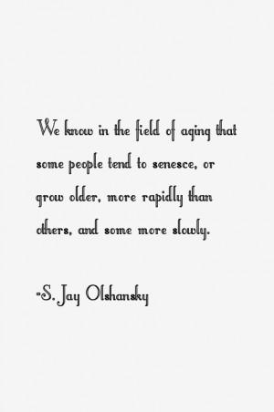 Jay Olshansky Quotes & Sayings