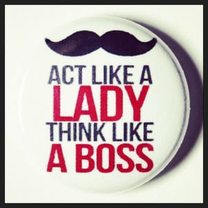 boss, lady, quotes, rules