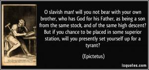 Slavish Man Will You...