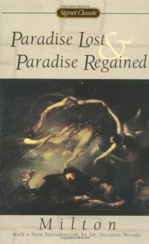 Paradise Lost and Paradise Regained (Signet Classic Poetry) by John ...