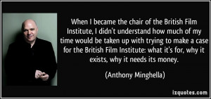 of the British Film Institute, I didn't understand how much of my time ...
