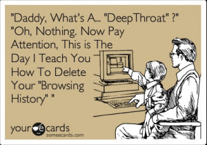 Daddy, What's A... 'DeepThroat' ?' 'Oh, Nothing. Now Pay Attention ...