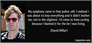 My epiphany came in that police cell: I realised I was about to lose ...