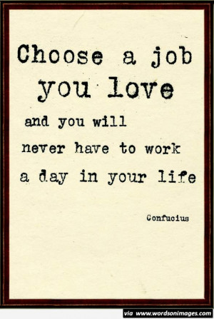 Love your job quote