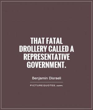 Government Quotes Benjamin Disraeli Quotes