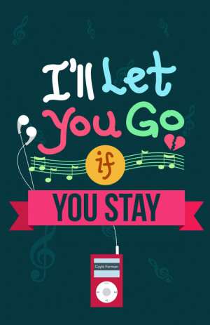 stay quotes this one is from adam i ll let you go if you stay