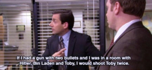 ... Office Michael Scott Quote On Hitler Osama Bin Laden and Toby Picture