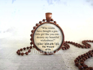 Oz Book Quote Necklace Book Jewelry or Keychain - Wicked Witch Quote ...