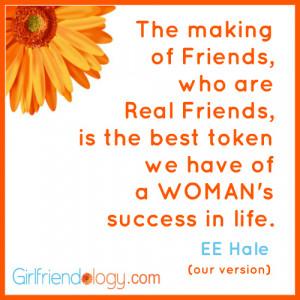 Friendship. Real friendship. (per Kathy Ireland)