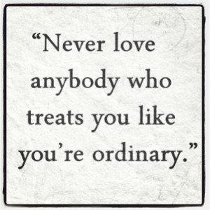 ... -anybody-treats-you-ordinary-quote-picture-quotes-sayings-600x600.jpg