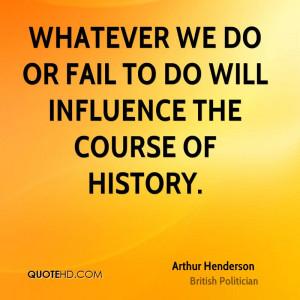 Arthur Henderson History Quotes