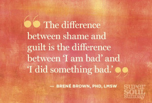 ... Brene Brown Quotes, Shaming Quotes, Asham Quotes, Brene Brown