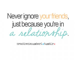 Friends Ignore You Quotes Friends ignore quotes friends