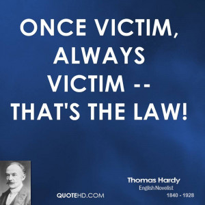 Once victim, always victim -- that's the law!