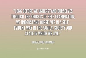 quote-Hans-Georg-Gadamer-long-before-we-understand-ourselves-through ...