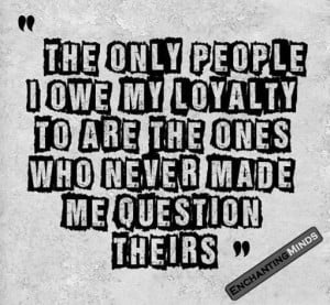 Disloyalty is Unforgettable!