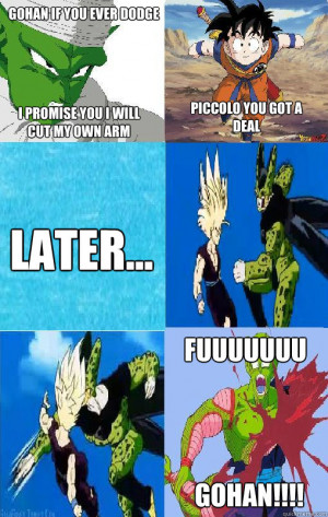 my own Arm Piccolo You got a Deal Later... FUUUUUUU Gohan!!!! - Gohan ...