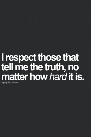 me please behonest!! It hurts when you find out people are talking ...
