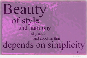 Beauty Of Style And Harmony And Grace And Good Rhtythm Depends On ...