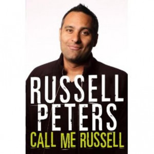 russell peters quotes. Russell Peters on Q   Call Me