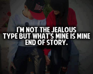 http://www.firstcovers.com/userquotes/86692/i'm+not+the+jealous.html