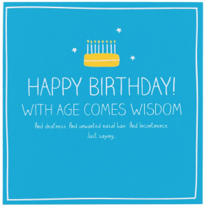 Happy Jackson Happy Birthday! With Ages Comes Wisdom Card