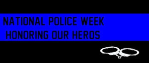 Peace Officers Memorial Day 2014 SMS, Wishes, Quotes, Lovely Sayings ...