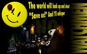 Watchmen The Comedian Quotes Wallpaper Watchmen Wallpaper By ...