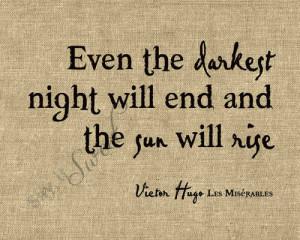 Victor Hugo Les Miserables Quote in Quotes & other things