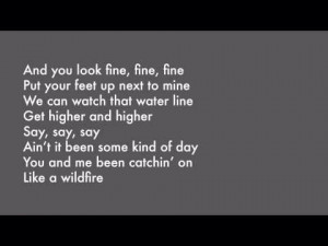 John Mayer - Wildfire I remember when you first sent this to me and ...