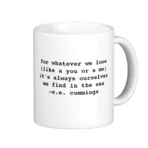 cummings Quote Mug