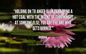 Holding On to Anger Buddha Quotes