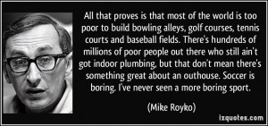 More Mike Royko Quotes