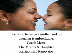 coach metra quote Mother And Daughter Bond Quotes